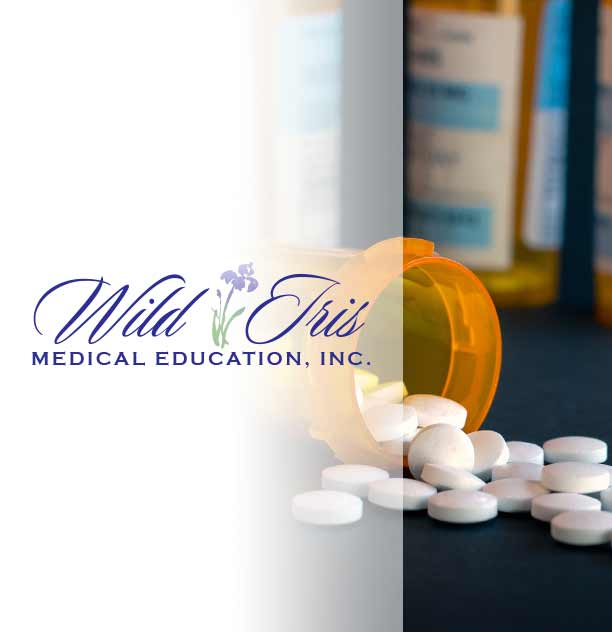 Prescription Drug Abuse CEU   Wild Iris Medical Education